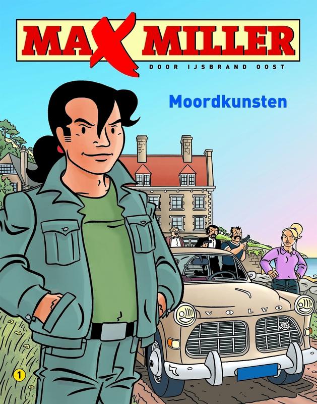 MAX MILLER 01. MOORDKUNSTEN max miller, Oost, Ijsbrand, Paperback