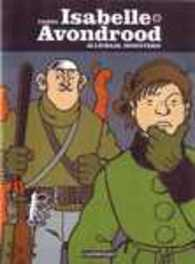 ISABELLE AVONDROOD HC07. ALLEMAAL MONSTERS ISABELLE AVONDROOD, Tardi, Jacques, Hardcover