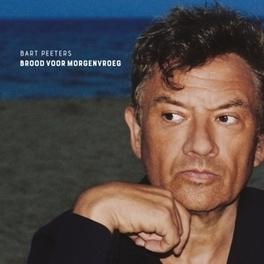 BROOD VOOR MORGENVROEG BART PEETERS, CD