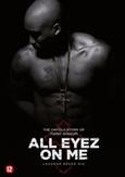 All eyez on me, (DVD) CAST: DEMETRIUS SHIPP JR., LAUREN COHAN, HILL HARPER
