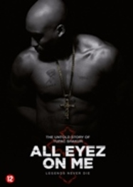 All eyez on me, (DVD) CAST: DEMETRIUS SHIPP JR., LAUREN COHAN, HILL HARPER DVDNL