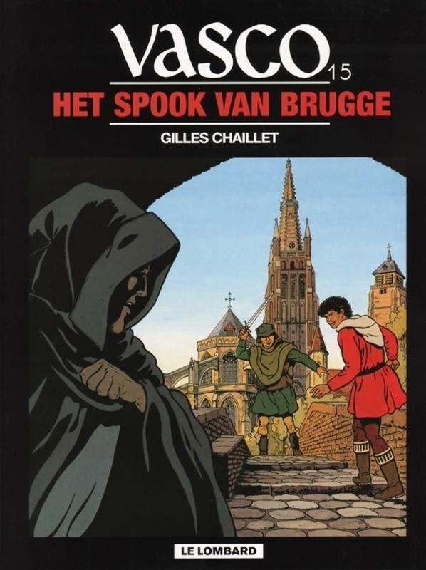 VASCO 15. HET SPOOK VAN BRUGGE VASCO, CHAILLET, GILLES, Paperback