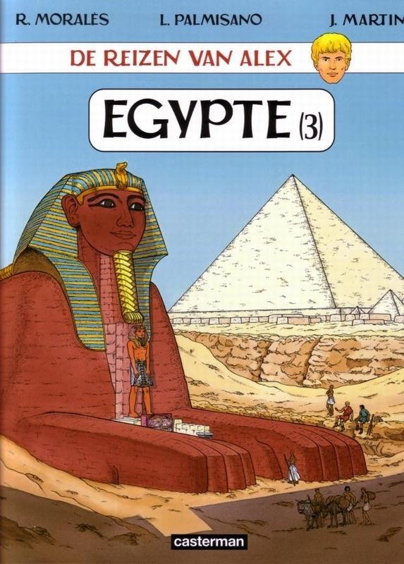ALEX, DE REIZEN VAN 21. EGYPTE 03 ALEX, DE REIZEN VAN, MARTIN, JACQUES, Paperback