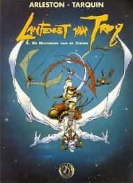 LANFEUST VAN TROY 05. HUIVERING VAN DE ZIENER LANFEUST VAN TROY, TARQUIN D, ARLESTON S, Paperback