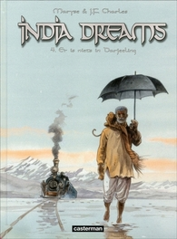 INDIA DREAMS 04. ER IS NIETS IN DARJEELING INDIA DREAMS, CHARLES, JEAN-FRANCOIS, CHARLES-NOUWENS, MARYSE, Paperback