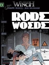 LARGO WINCH HC18. RODE WOEDE Rode woede, Van Hamme, Jean, Hardcover