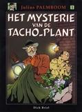 JULIUS PALMBOOM 01. HET MYSTERIE VAN DE TACHO-PLANT