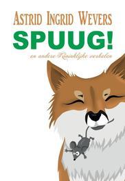 9789082726800 - Spuug. Astrid Wevers, Paperback - Boek