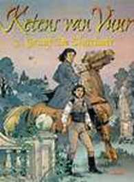 KETENS VAN VUUR HC03. GRAAF DE CHARLANT KETENS VAN VUUR, STALNER, ERIC, Hardcover