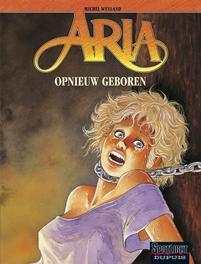 ARIA 30. OPNIEUW GEBOREN ARIA, Weyland, Michel, Paperback