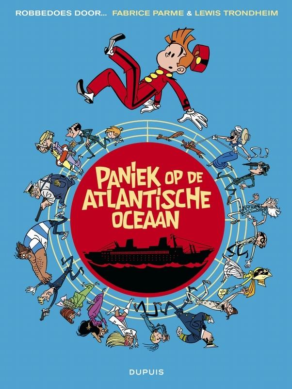 ROBBEDOES DOOR 06. PANIEK OP DE ATLANTISCHE OCEAAN ROBBEDOES DOOR, Trondheim, Lewis, Paperback