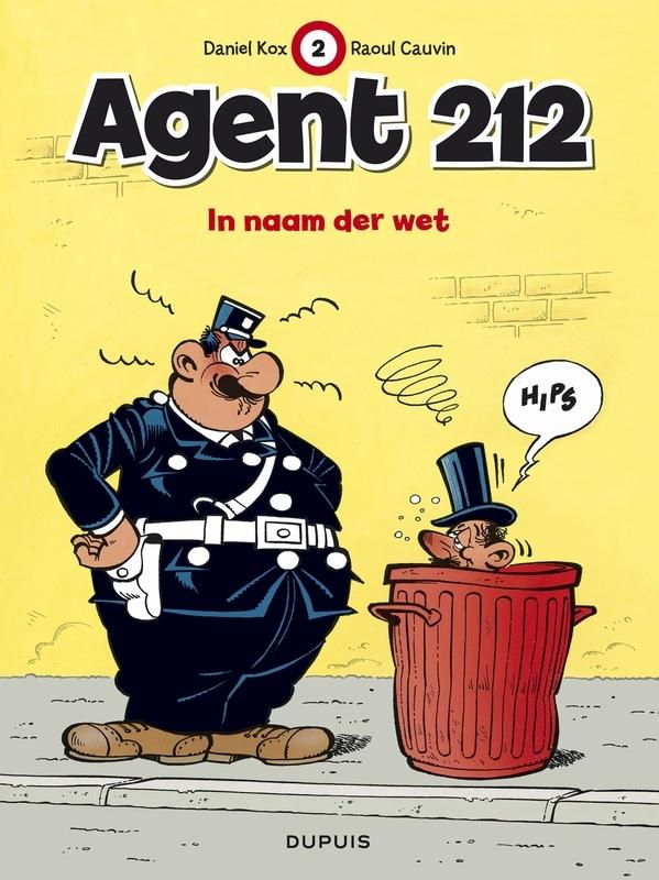 AGENT 212 02. IN DE NAAM DER WET AGENT 212, Cauvin, Raoul, Paperback