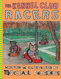 The Kennel Club Racers Michael Fehskens, Paperback