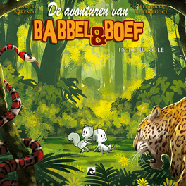 Babbel & Boef 5. in de jungle () Hardcover Babbel & Boef, BKST