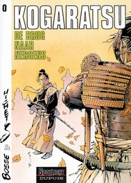 KOGARATSU 00. DE BRUG NAAR NERGENS KOGARATSU, MICHETZ, BOSSE, Paperback
