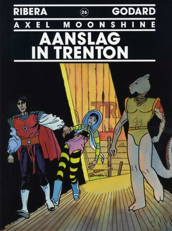 AXEL MOONSHINE 26. AANSLAG IN TRENTON AXEL MOONSHINE, RIBERA, JULIO, GODARD, CHRISTIAN, Paperback