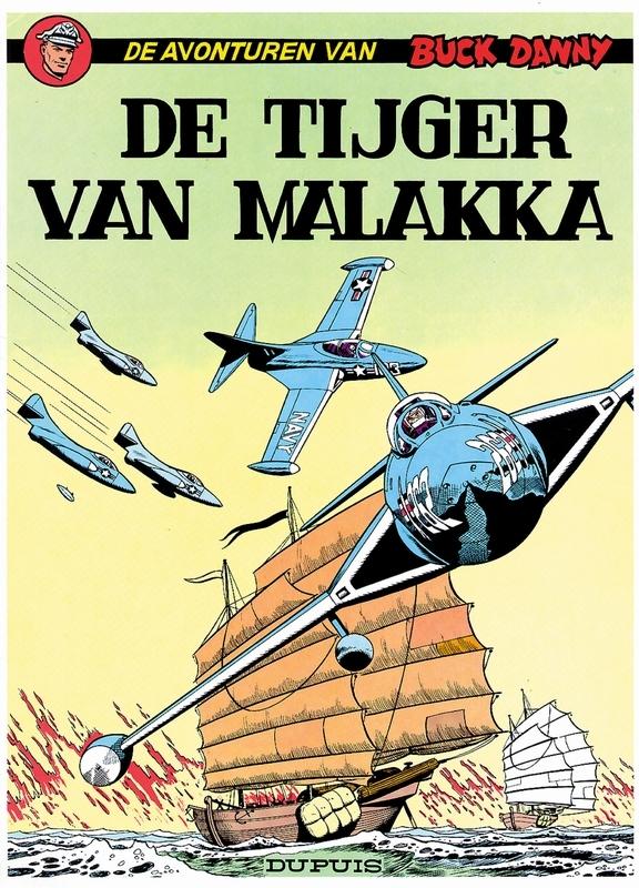 BUCK DANNY 019. DE TIJGER VAN MALAKKA BUCK DANNY, HUBINON, VICTOR, CHARLIER, JEAN-MICHEL, Paperback