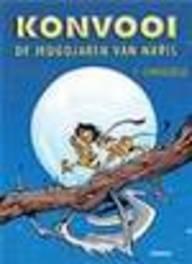 KONVOOI DE JEUGDJAREN 02. NAVIS KONVOOI DE JEUGDJAREN, Morvan, Jean-David, Paperback