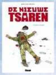 NIEUWE TSAREN HC01. DE JACHT IS GEOPEND NIEUWE TSAREN, DELITTE, Hardcover