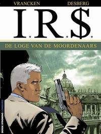 I.R.$. 10. DE LOGE VAN DE MOORDENAARS I.R.$., VRANCKEN, BERNARD, DESBERG, STEPHEN, Paperback