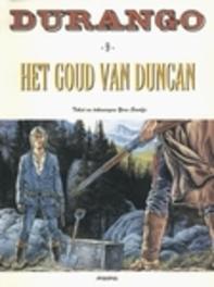 DURANGO 09. HET GOUD VAN DUNCAN DURANGO, Swolfs, Yves, Paperback