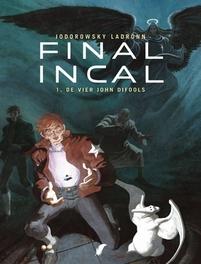 FINAL INCAL 01. DE VIER JOHN DIFOOL'S FINAL INCAL, Jodorowsky, Alexandro, Hardcover