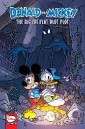 Donald and Mickey. The Big Fat Flat Blot Plot, Andrea, Castellan, Paperback