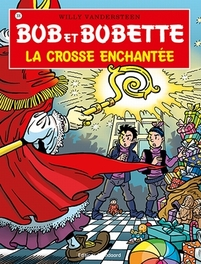 La crosse enchantee BOB ET BOBETTE, Vandersteen, Willy, Paperback