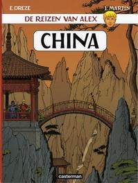 ALEX, DE REIZEN VAN 17. CHINA ALEX, DE REIZEN VAN, MARTIN, JACQUES, Paperback
