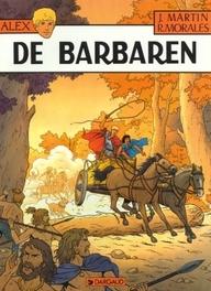 ALEX 21. DE BARBAREN ALEX, MORALES, RAFAEL, MARTIN, JACQUES, Paperback
