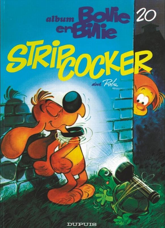 BOLLIE & BILLIE 20. STRIPCOCKER BOLLIE & BILLIE, Roba, Paperback