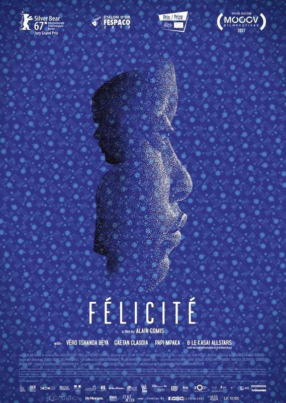 Félicité, (DVD) CAST: VERO TSHANDA BEYA MPUTU /BY: ALAIN GOMIS DVD