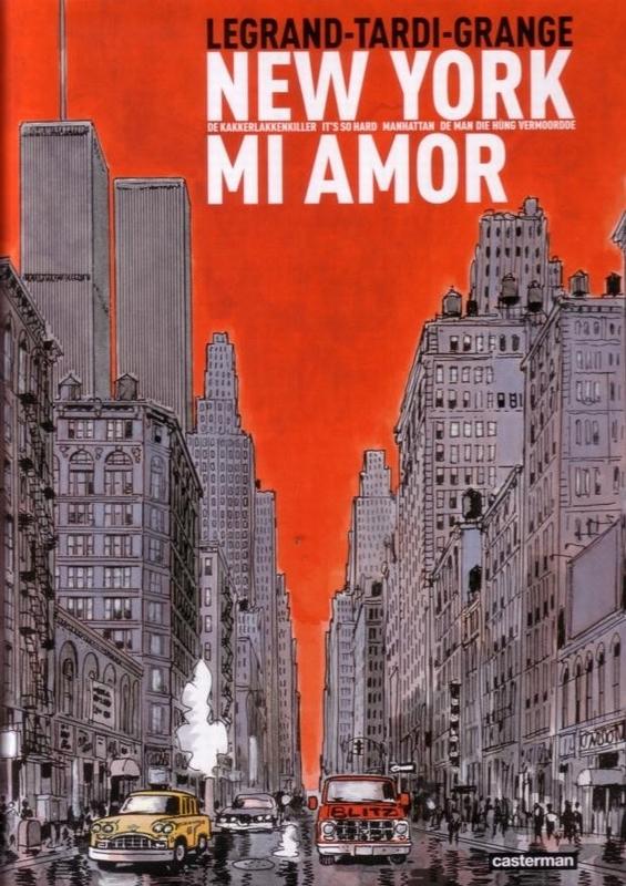 AUTEURSSTRIPS - TARDI 02. NEW YORK MI AMOR NEW YORK MI AMOR, TARDI, Jaques, Hardcover