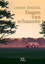 9789046322710 - Dagen van schaamte. grote letter uitgave, Dijkzeul, Lieneke, Hardcover - Boek