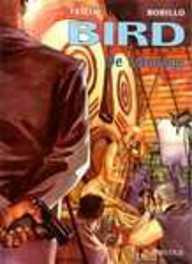 BIRD 01. TATOEAGE BIRD, BOBILLO J., TRILLO C., Paperback