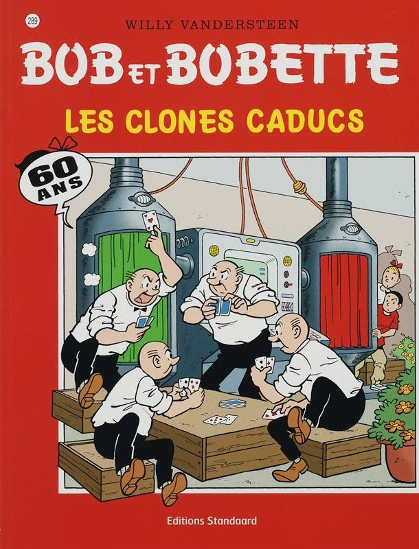 Les clones caducs Bob et Bobette, Willy Vandersteen, Paperback