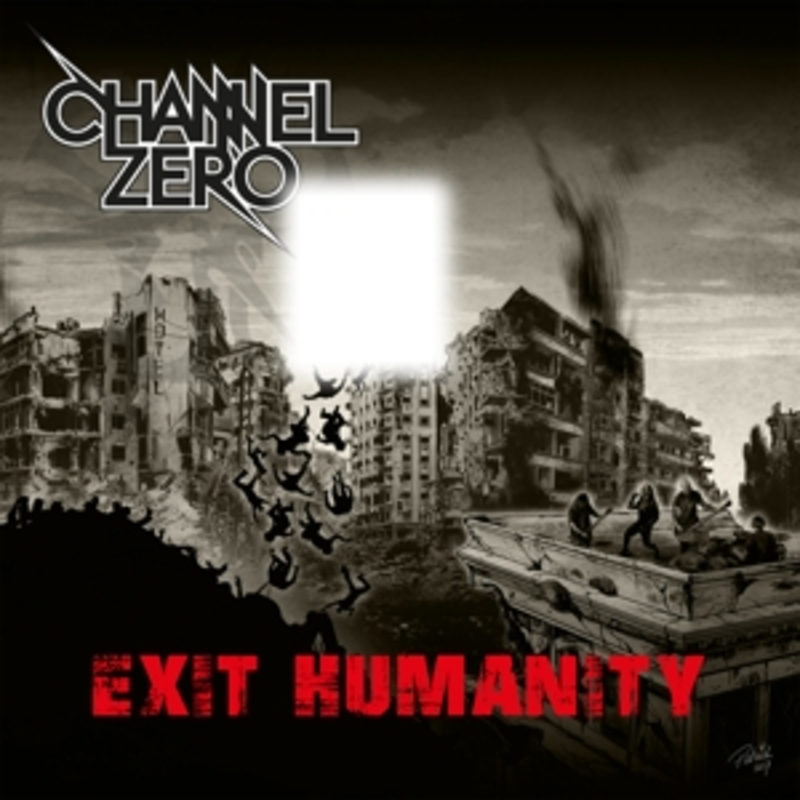EXIT HUMANITY CHANNEL ZERO, CD
