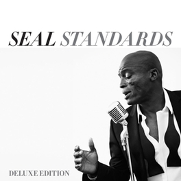 STANDARDS -DIGI/DELUXE- Seal, CD
