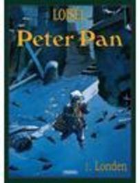 PETER PAN HC01. LONDEN PETER PAN, Régis, Loisel, Hardcover