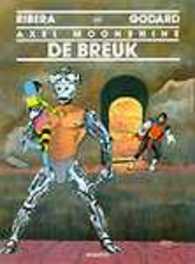 AXEL MOONSHINE 23. DE BREUK AXEL MOONSHINE, RIBERA, JULIO, GODARD, CHRISTIAN, Paperback