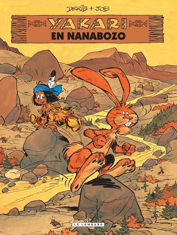 YAKARI 04. YAKARI EN NANABOZO YAKARI, DERIB, JOB, Paperback