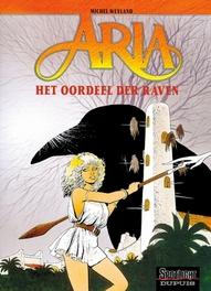 ARIA 07. HET OORDEEL DER RAVEN ARIA, Weyland, Michel, Paperback