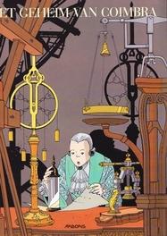 ARBORIS LUXEREEKS SPECIAL 01. HET GEHEIM VAN COIMBRA ARBORIS LUXEREEKS SPECIAL, SCHREDER, SCHREDER, Paperback
