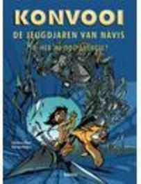 KONVOOI DE JEUGDJAREN 04. HEB JIJ NOG ENERGIE KONVOOI DE JEUGDJAREN, Morvan, Jean-David, Paperback