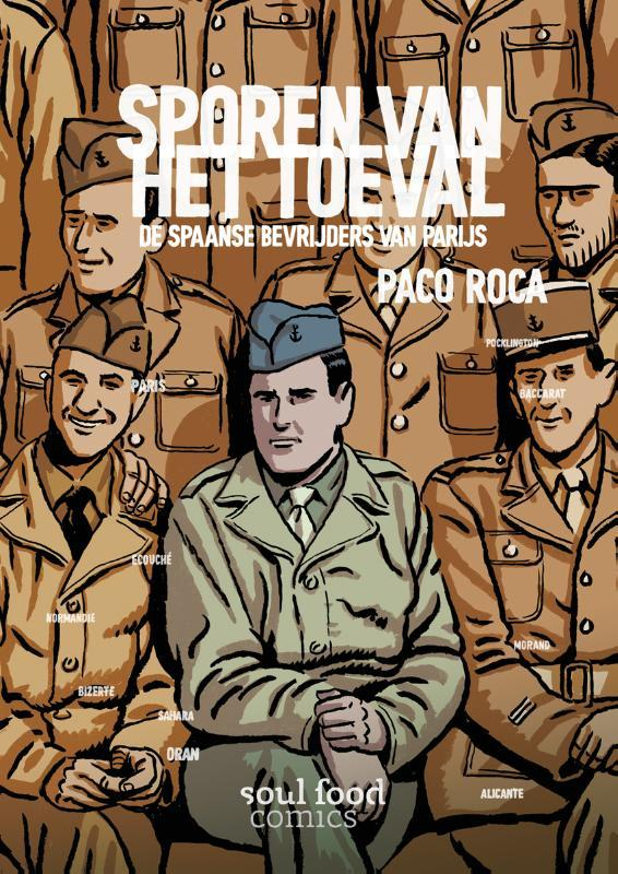 Sporen van het toeval de Spaanse bevrijders van Parijs, Paco Roca, Paperback