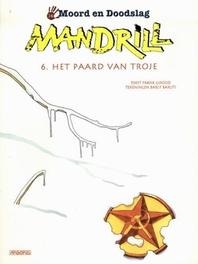 MOORD EN DOODSLAG 14. MANDRILL 06 PAARD VAN TROJE MOORD EN DOODSLAG, BARUTI, BARLY, GIROUD, Paperback