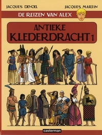 ALEX, DE REIZEN VAN 04. ANTIEKE KLEDERDRACHT 01 ALEX, DE REIZEN VAN, Martin, Jacques, Paperback
