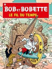 Le fil du temps Bob et Bobette, Willy Vandersteen, Paperback