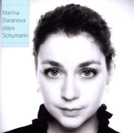 PLAYS SCHUMAN MARINA BARANOVA, CD