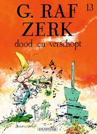 G.RAF ZERK 13. DOOD EN VERSCHOPT G.RAF ZERK, HARDY, MARC, CAUVIN, RAOUL, Paperback